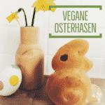 Vegane Osterhasen